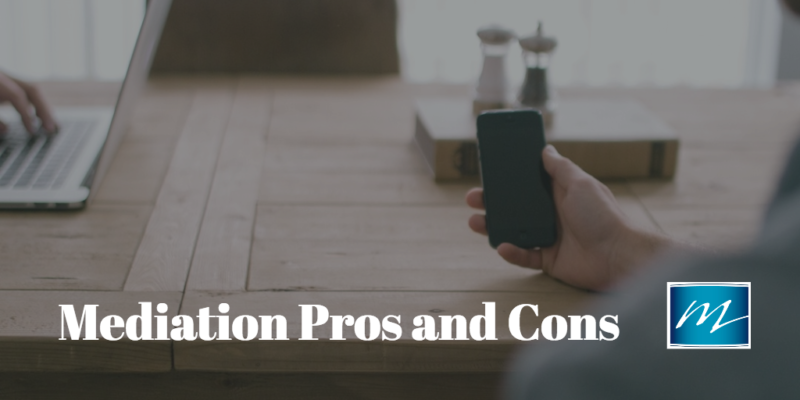 The Pros And Cons Of Court Mediation My Modern Law